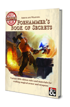 Armor and Weapons: Foehammer's Book of Secrets