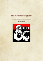 The Moonkissed Queen - A Feywild One-Shot
