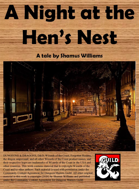 A Night at the Hen's Nest