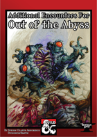 Additional Encounters for Out of the Abyss