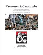 Creatures & Catacombs