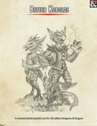 Better Kobolds (Revisited Playable Race Option for 5e)