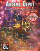 Arcana Depot: Over Ten Magical Shops