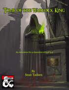 Tomb of the Warlock King