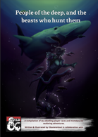 People of the deep, and the beasts who hunt them