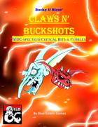 Bucky & Bleus' Claws N' Buckshots