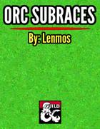 Orc Subraces