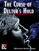 The Curse of Deltor's Hold