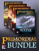The Primordial Bundle: 100 Elemental Magic Items [BUNDLE]