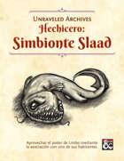Hechicero: Simbionte Slaad