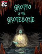 Grotto of the Grotesque