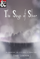 The Siege of Silver