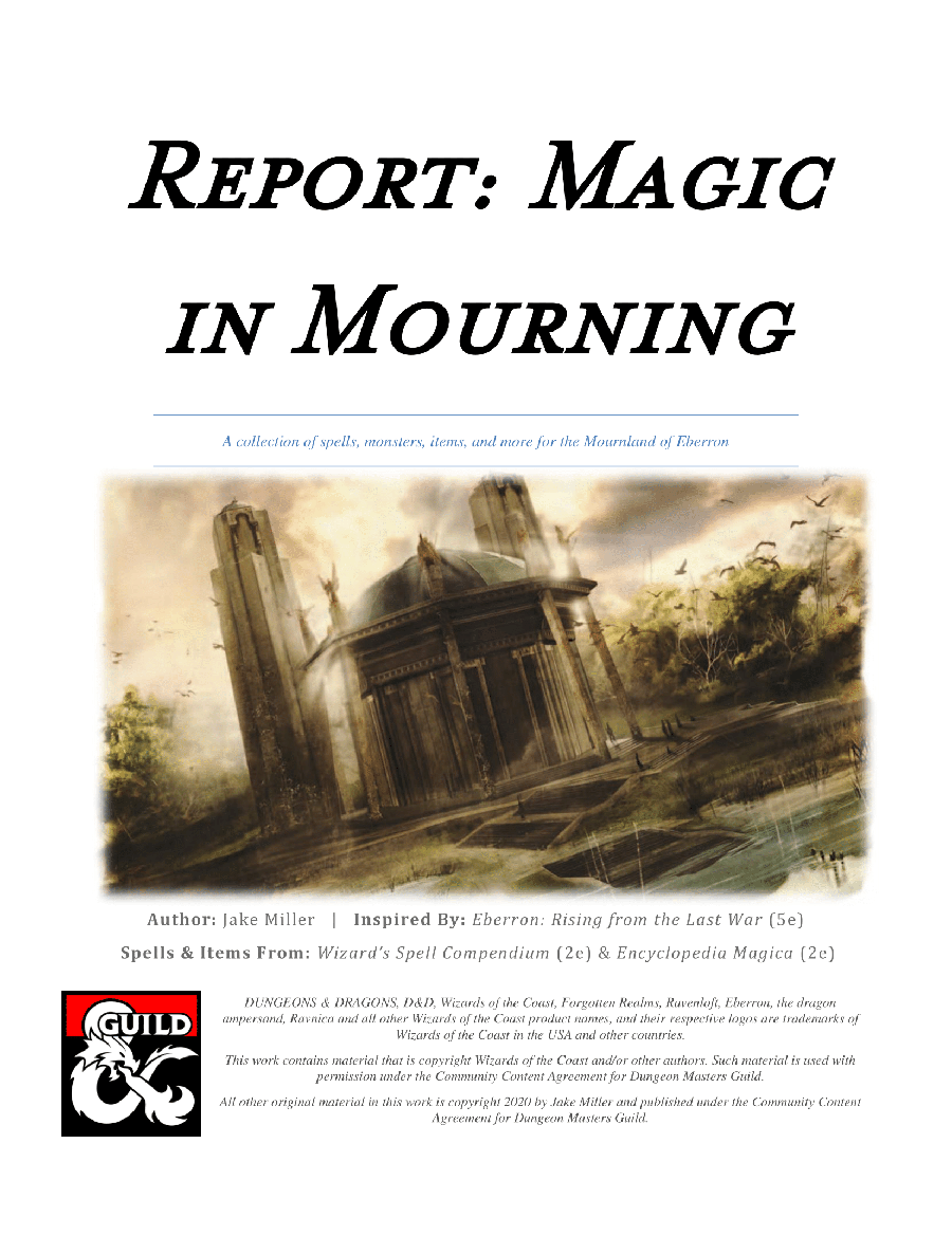 Report: Magic in Mourning