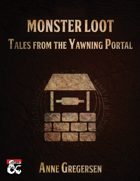 Monster Loot – Tales from the Yawning Portal