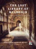 The Lost Library of Meldorin