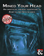 Mined Your Head: An Unofficial Prequel to Rime of the Frostmaiden
