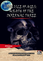 The Isle of Ages: Wrath of the Infernal Three