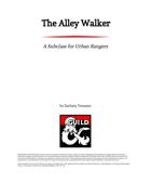 The Alley Walker: An Urban Ranger Subclass