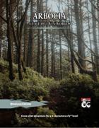 Arbocia: A Tale of Twin Worlds