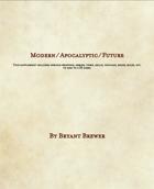 Modern, Apocalyptic, Future