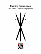 Dashing Swordsman: The Duelist's Rules of Engagement