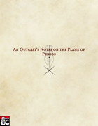 An Outcast's Notes on the Plane of Pensos