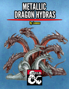 Metallic Dragon Hydras