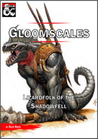 Gloomscales - Lizardfolk of the Shadowfell