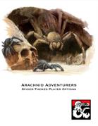 Arachnid Adventurers: Player Options