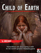Child of Earth - A level 1 Adventure