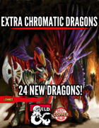 Extra Chromatic Dragons