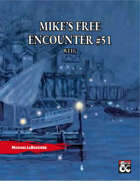 Mike's Free Encounter #51: Welg