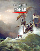 Last Voyage of the Nomad