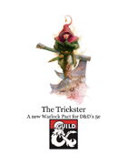 Warlock Patron: The Trickster
