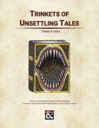 Trinkets of Unsettling Tales