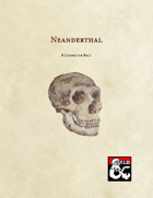 Neanderthal - A Character Race