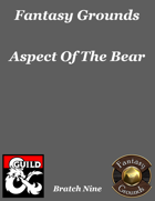 Fantasy Grounds 'Aspect Of The Bear' extension