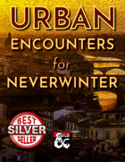 Urban Encounters for Neverwinter