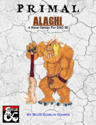 PRIMAL - Alaghi: A Race Option for Dungeons and Dragons 5E