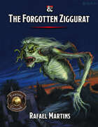 The Forgotten Ziggurat FG