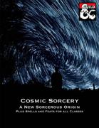 Cosmic Sorcery: Spells and Sorcerous Origin