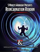 5MWD Presents: Reincarnation Reborn