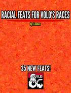 Racial Feats for Volo's Races