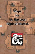 I5 The Lost Tomb of Martek - Maps