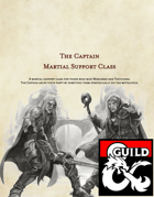 The Captain - Martial Support Class