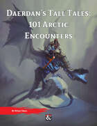 Daerdan's Tall Tales: 101 Arctic Encounters