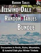 Icewind Dale Random Tables Bundle - Encounters [BUNDLE]