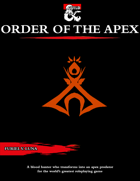The Order of the Apex for Blood Hunters [D&D 5e (2020)]