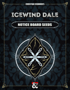 Icewind Dale: Notice Board Seeds | A Rime of the Frostmaiden Supplement