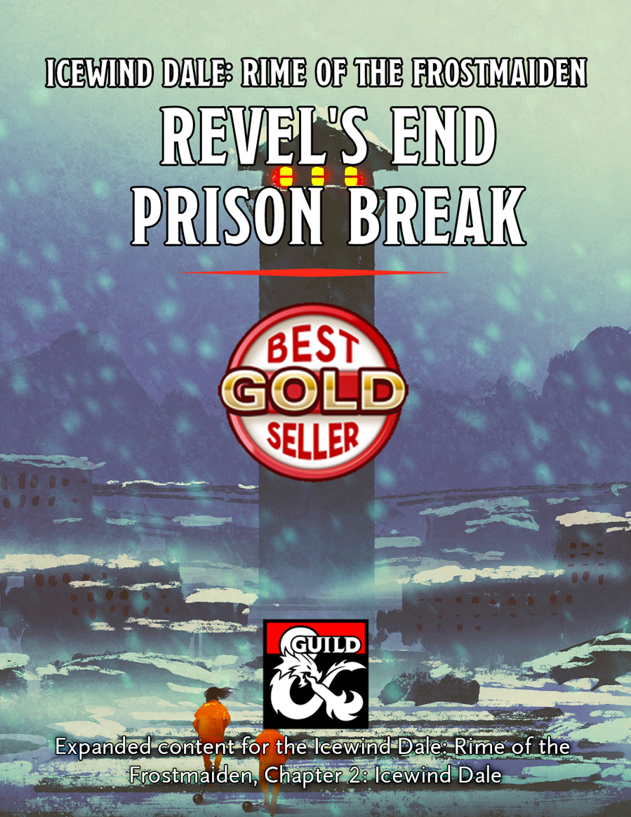 Revel's End Prison Break